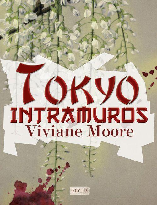 Trilogie japonaise t.3 ; Tokyo intramuros