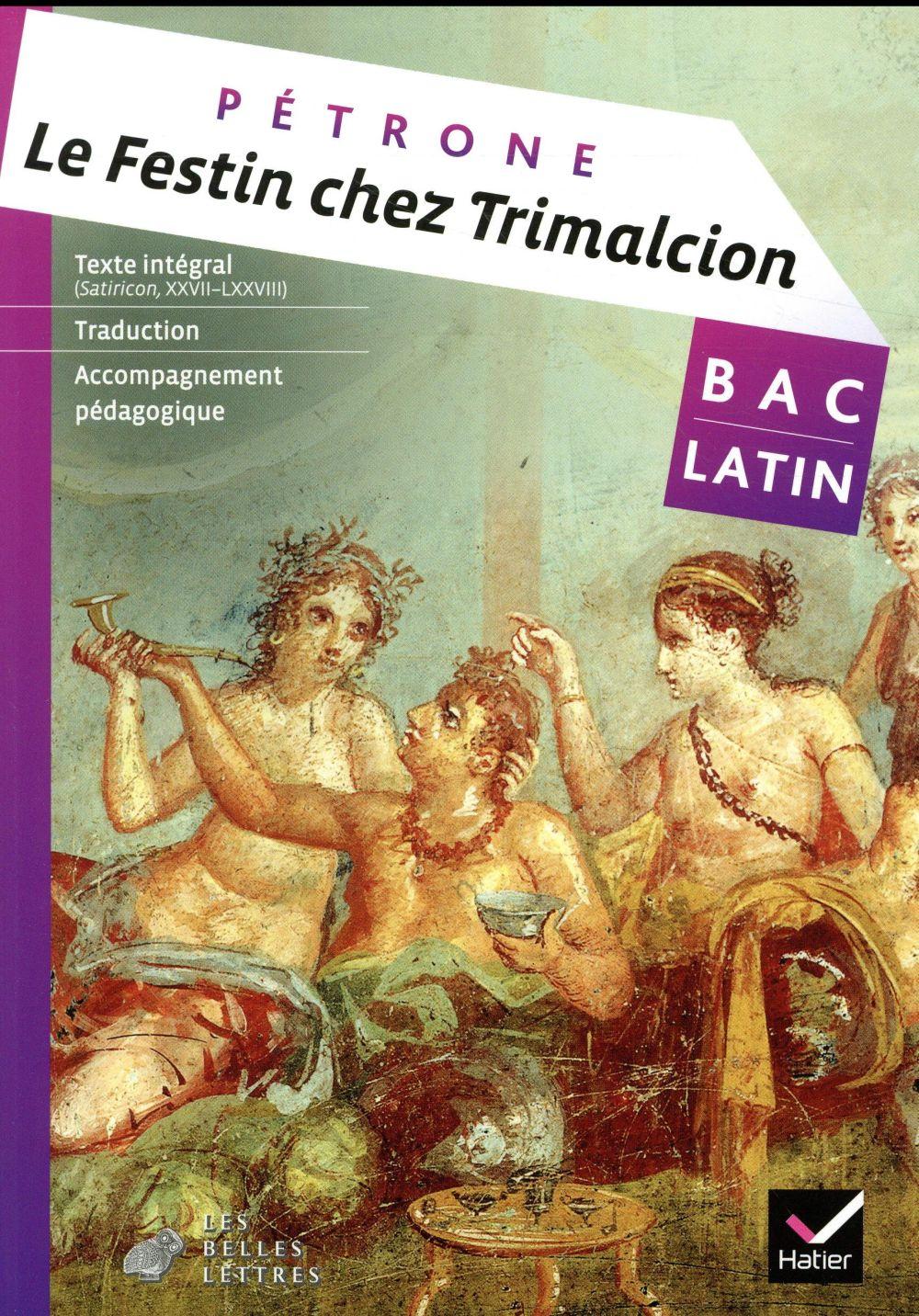 Le festin chez Trimalcion ; livre de l'eleve