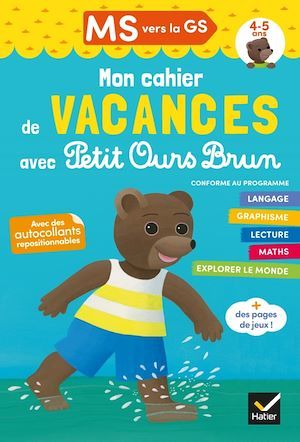 Mon cahier de vacances avec Petit Ours Brun ; MS vers la GS
