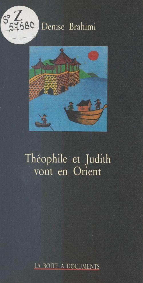 Theophile et judith vont en orient