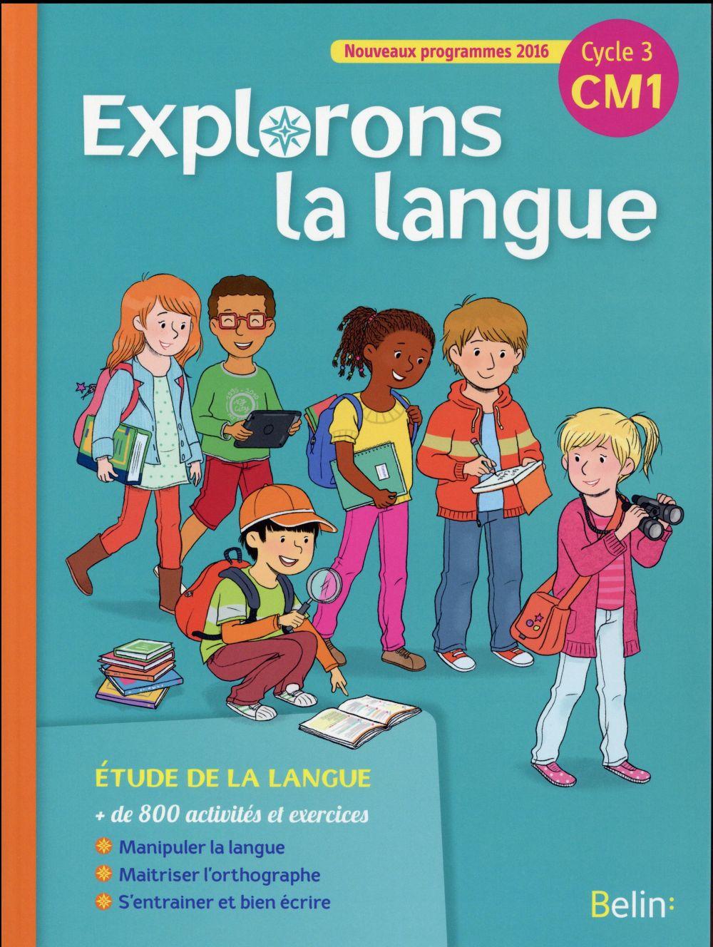 Explorons la langue ; CM1 ; livre de l'élève