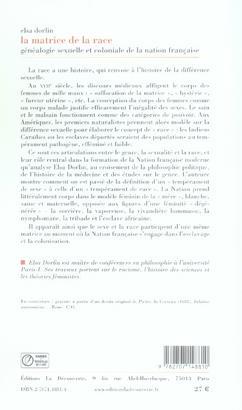 La matrice de la race ; généalogie sexuelle et coloniale de la nation française