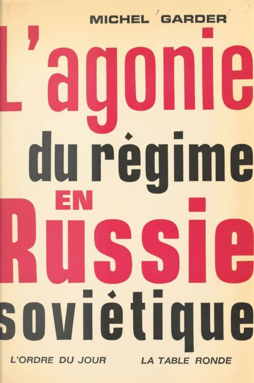 L'agonie du regime en russie sovietique