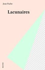 Vente Livre Numérique : Lacunaires  - Jean Pache - Pache - Jean