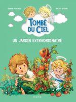 Vente Livre Numérique : Tombé du ciel T.8 ; un jardin extraordinaire  - Edmond Prochain