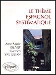 Le Theme Espagnol Systematique