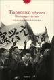 Tiananmen 1989-2019 - Hommages et récits  - Collectif  - Vincent Hein