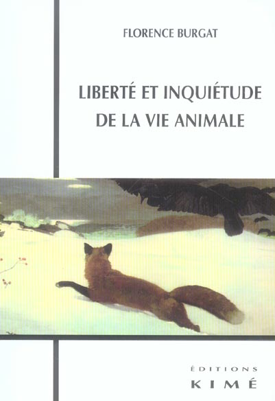 Liberte et inquietude de la vie animale