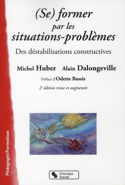 (Se) Former Par Les Situations-Problemes (2e Edition)