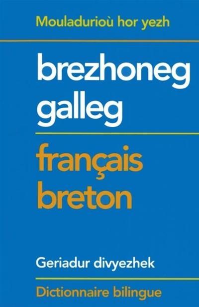 Dictionniare bilingue ; brezhoneg-galleg/français-breton (2e édition)