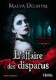 L'affaire des disparus  - Maëva Delattre