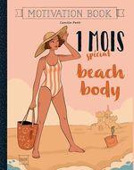 Vente Livre Numérique : 1 mois spécial beach body  - Camille Petit