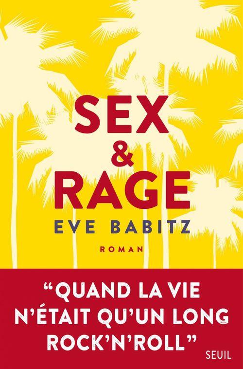Sex & rage
