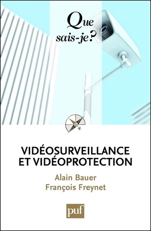 Vidéosurveillance et vidéoprotection (2e édition)