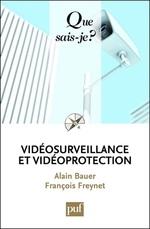 Vente Livre Numérique : Vidéosurveillance et vidéoprotection  - Alain Bauer - François Freynet