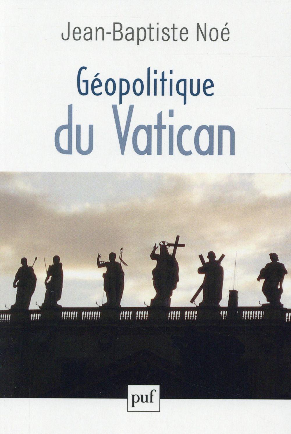 GEOPOLITIQUE DU VATICAN