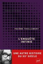 Vente EBooks : L'enquête infinie  - Pacôme THIELLEMENT
