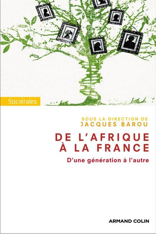 De l'Afrique à la France, d'une génération à l'autre