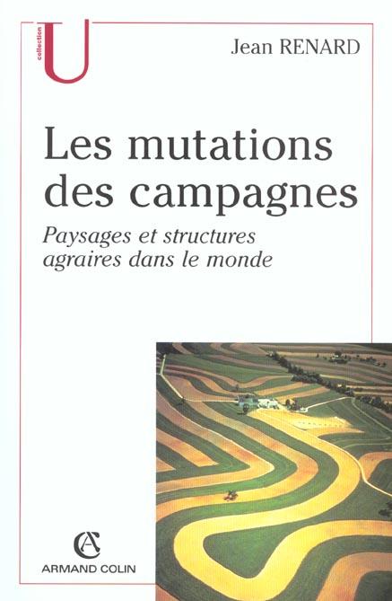 les mutations des campagnes - paysages et structures agraires dans le monde