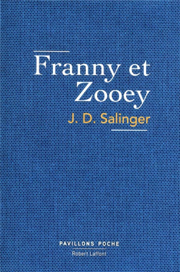 FRANNY ET ZOOEY - PAVILLONS POCHE - NE