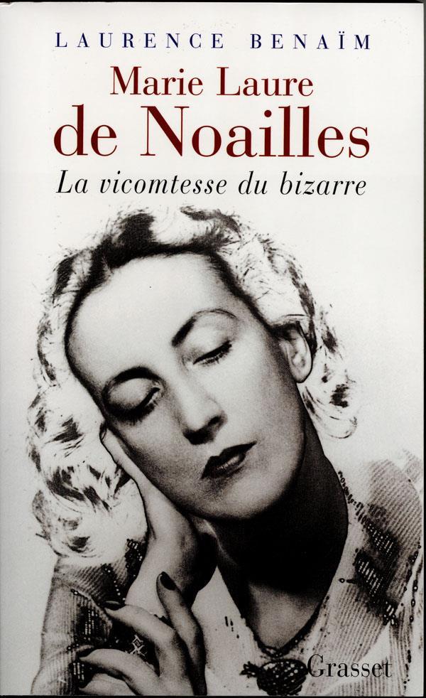 Marie-Laure de Noailles ; la victomtesse du bizarre