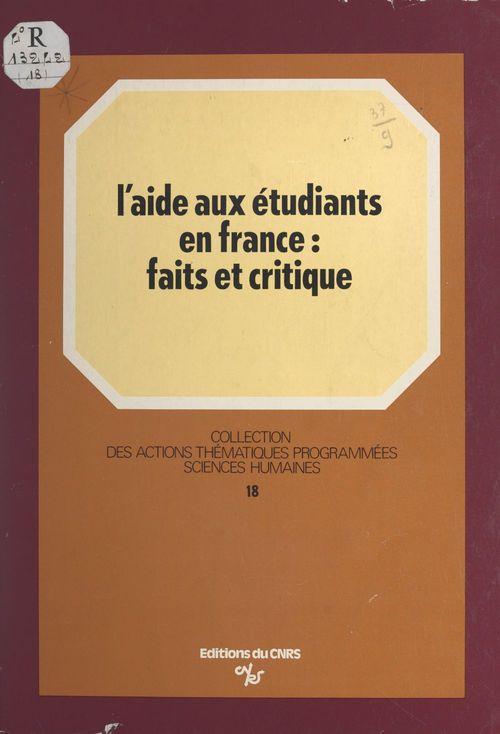 L'aide aux étudiants en France : faits et critique