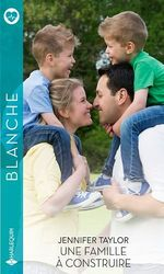 Vente Livre Numérique : Une famille à construire  - Jennifer Taylor