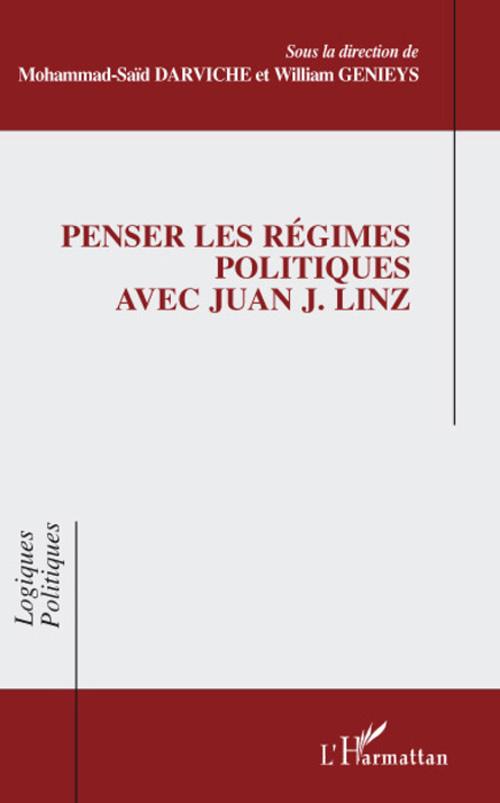 Penser les régimes politiques avec Juan J. Linz