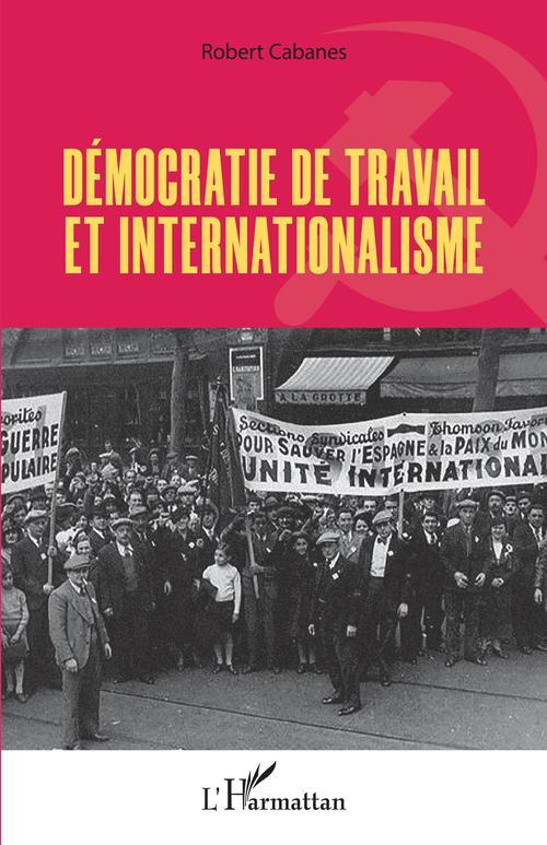 Démocratie de travail et internationalisme