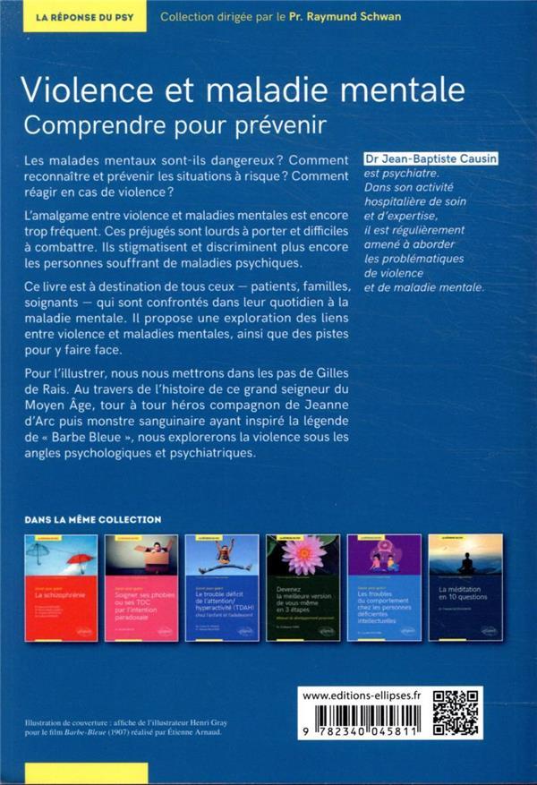 Savoir pour guérir : violence et maladie mentale ; comprendre et prévenir