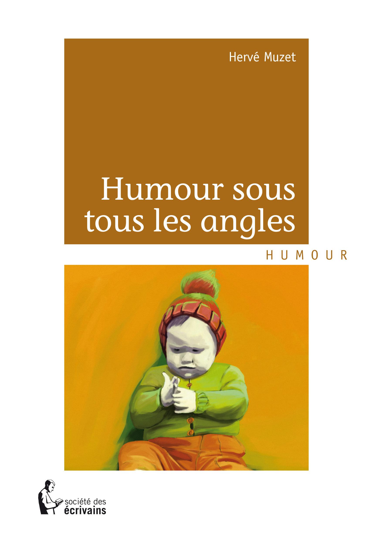 Humour sous tous les angles