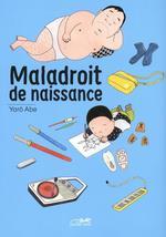 Couverture de Maladroit De Naissance