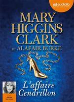 Vente AudioBook : L'Affaire Cendrillon  - Mary Higgins Clark - Alafair Burke