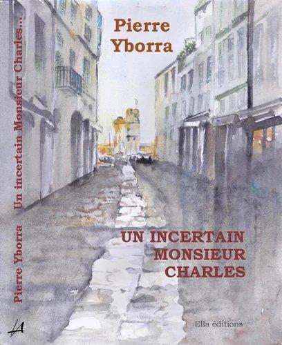 un incertain Monsieur Charles