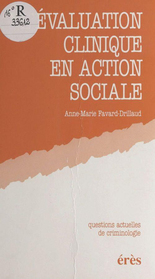 L'evaluation clinique en action sociale