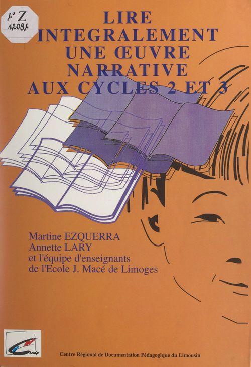 Lire intégralement une oeuvre narrative aux cycles 2 et 3
