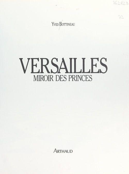 Versailles, miroir des princes