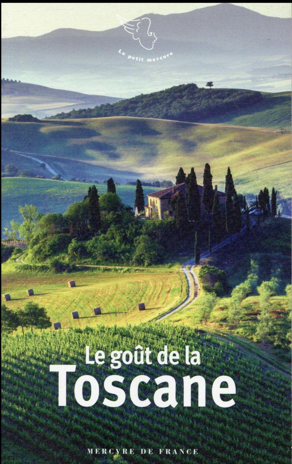 Le goût de la Toscane