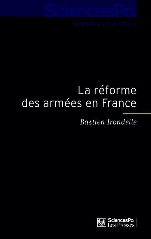 La réforme des armées en France ; sociologie de la décision
