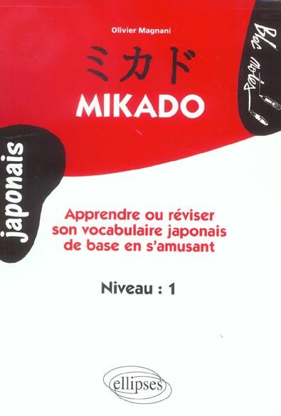 Mikado Apprendre Ou Reviser Son Vocabulaire Japonais De Base En S'Amusant Niveau 1