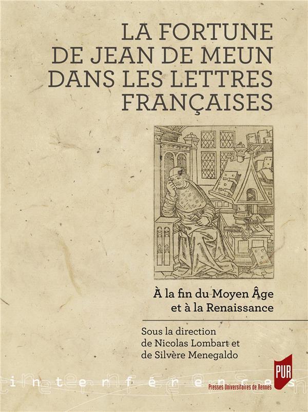 La fortune de Jean de Meun dans les lettres françaises