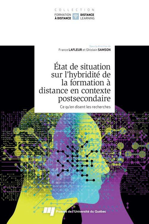 état de situation sur l'hybridité de la formation à distance en contexte postsecondaire t.2 ; ce qu'en disent les recherches