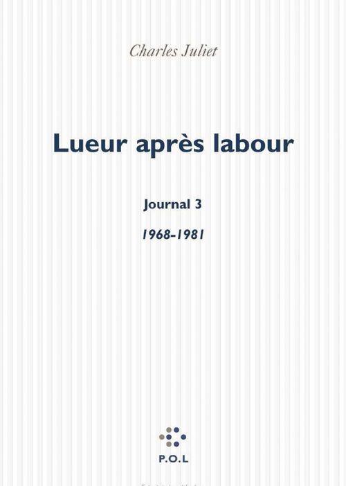 Lueur après labour ; journal 3 ; 1968-1991