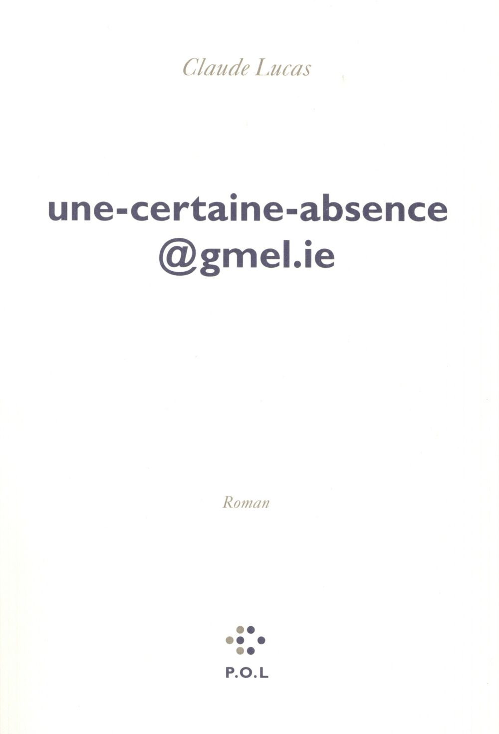 Une-Certaine-Absence@Gmel.Ie