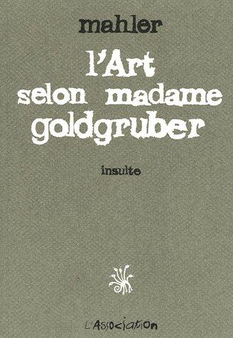 L'art selon madame Golgruber ; insulte