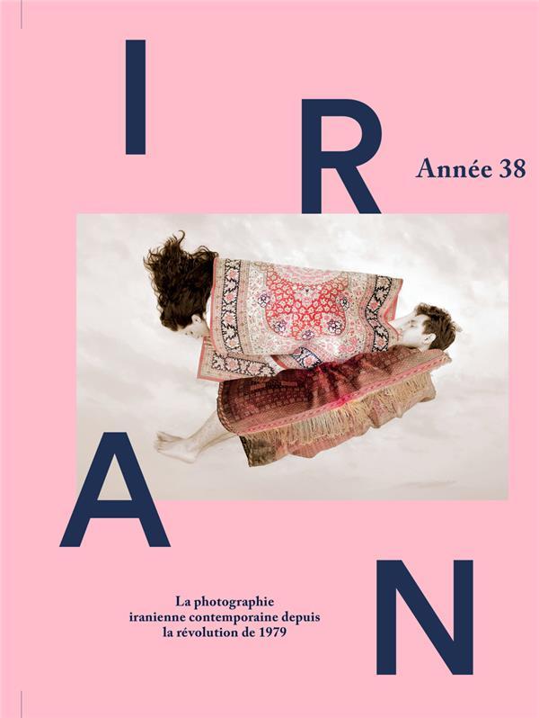 Iran, un album photographique