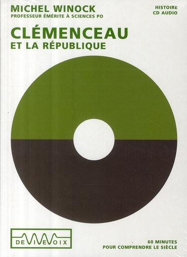 Clemenceau Et La Republique