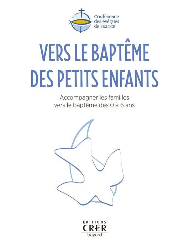 VERS LE BAPTEME DES PETITS ENFANTS