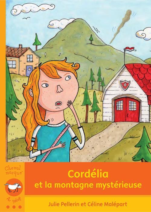 Cordélia et la montagne mystérieuse