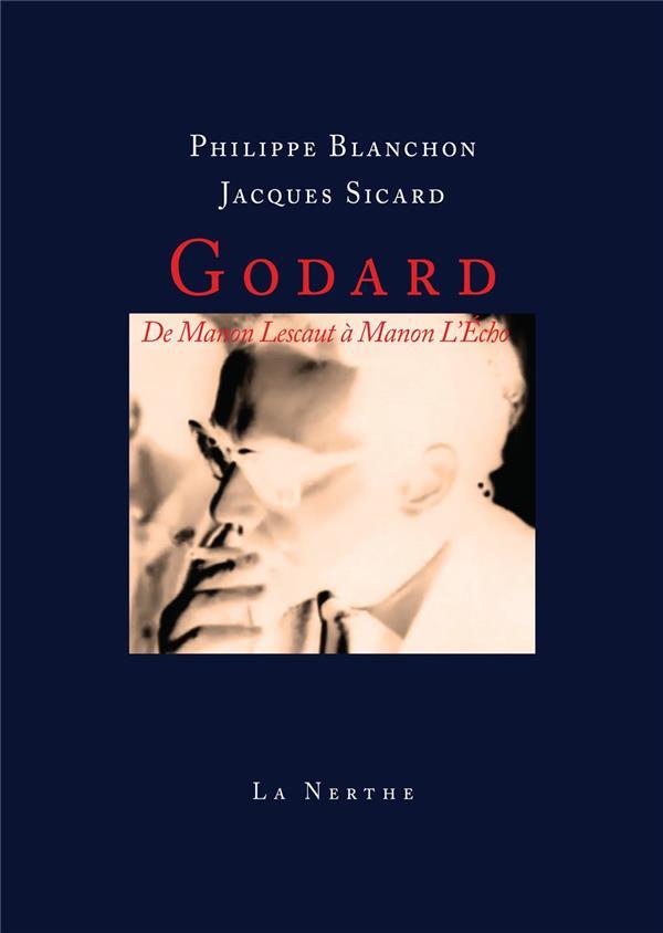 Godard ; de Manon Lescaut à Manon l'écho